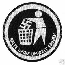 Don't be a litter bug! Put your racism where it belongs. It's non-recyclable, but fortunately bio-degradable (src: www.lautgegennazis.de)